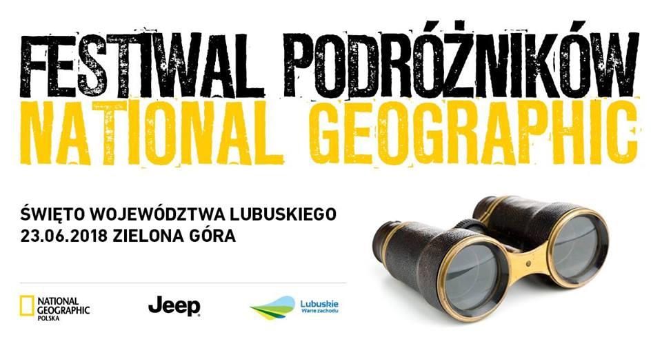 Festiwal Podróżników National Geographic w Zielonej Górze 2018
