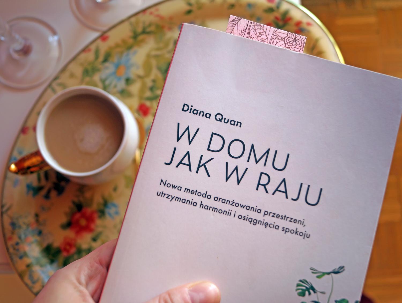 W domu jak w raju - książka Diane Quan recenzja